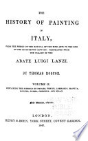 The History of Painting in Italy  The schools of Naples  Venice  Lombardy  Mantua  Modena  Parma  Cremona  and Milan