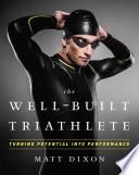 The Well Built Triathlete