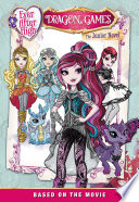 Ever After High  Dragon Games  The Junior Novel