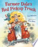 Farmer Dale s Red Pickup Truck
