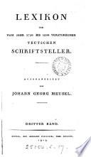 Lexikon der vom Jahr 1750 bis 1800 verstorbenen teutschen Schriftsteller