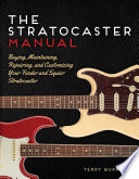 The Stratocaster Manual