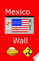 Mexico Wall (Deutsche Ausgabe)
