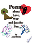 Poems about Love  War and Just for Fun