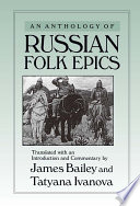 An Anthology of Russian Folk Epics