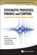 Stochastic Processes  Finance and Control The Occasion Of His 70th Birthday It Brings