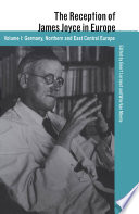 The Reception of James Joyce in Europe  Germany  Northern and East Central Europe