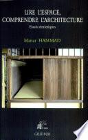 Lire l'espace, comprendre l'architecture