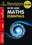 Collins GCSE Essentials   AQA Maths Higher Tier
