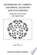 Handbook of Carbon  Graphite  Diamonds and Fullerenes