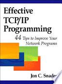 Effective TCP/IP Programming