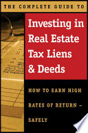 The Complete Guide to Investing in Real Estate Tax Liens   Deeds