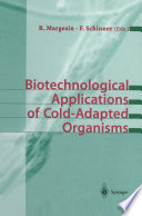 Biotechnological Applications of Cold Adapted Organisms