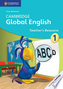 Cambridge Global English Stage 1 Teacher s Resource