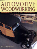 Automotive Woodworking   Restoration  Repair and Replacement