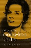 Marja Liisa Vartio   kuin linnun kirkaisu Pid?ttyv?n 1950 Luvun Vastakohta Kirjallisten Piirien