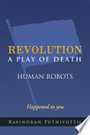 REVOLUTION A Play Of Death