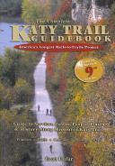 The Complete Katy Trail Guidebook