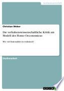 Die Verhaltenswissenschaftliche Kritik Am Modell Des Homo Oeconomicus