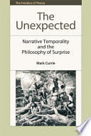 The Unexpected  Narrative Temporality and the Philosophy of Surprise