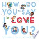 How Do You Say I Love You  Book PDF