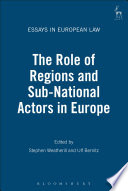 The Role of Regions and Sub National Actors in Europe