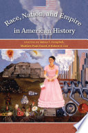Race  Nation  and Empire in American History