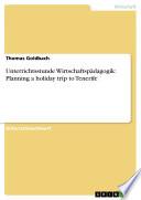 Unterrichtsstunde Wirtschaftsp Dagogik Planning A Holiday Trip To Tenerife