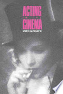 Acting In The Cinema : work of film acting, showing what...