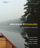 Abnormal Psychology  An Integrated Approach  4ce
