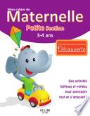Mon Cahier de Maternelle - Découverte - PS