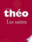 Le nouveau Th  o   livre 1   Les saints