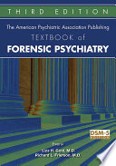 The American Psychiatric Association Publishing Textbook Of Forensic Psychiatry : of forensic psychiatry was the first of its...