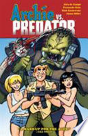 Archie Vs. Predator : and friends hit costa rica for spring...