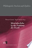 Mittelalterliche Lyrik: Probleme der Poetik