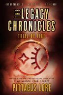 The Legacy Chronicles Trial By Fire