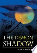 The Demon Shadow