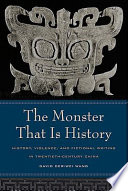 The Monster That Is History