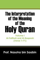 The Interpretation of the Meaning of the Holy Quran
