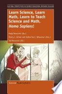 Learn Science Learn Math Learn To Teach Science And Math Homo Sapiens