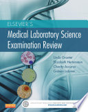 Elsevier s Medical Laboratory Science Examination Review   E Book