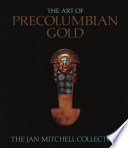 The Art of Precolumbian Gold