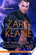The Navy SEAL s Accidental Wife  Ballybeg Bad Boys  Book 5