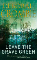 Leave the Grave Green  A Kincaid and James Mystery 3