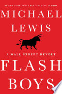Flash Boys A Wall Street Revolt