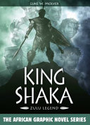 King Shaka, Zulu Legend Book Cover