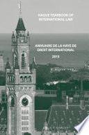 Hague Yearbook of International Law / Annuaire de La Haye de Droit International, Vol. 28 (2015)