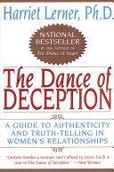 The Dance Of Deception : were not eager to identify with...