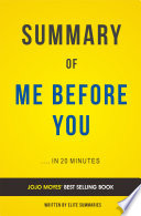 Me Before You  by Jojo Moyes   Summary   Analysis