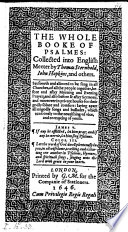 The Whole Booke of Psalmes  Collected Into English Meeter by Thomas Sternhold  John Hopkins and Others